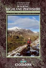 Walking Highland Perthshire - Ronald Turnbull