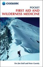 Pocket First Aid and Wilderness Medicine : Family First Aid - Jim Duff