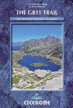 The GR11 Trail - La Senda : Through the Spanish Pyrenees - Brian Johnson