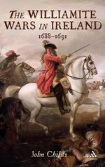 The Williamite Wars in Ireland - John Childs