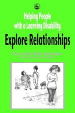 Helping People with a Learning Disability Explore Relationships - Eve Jackson