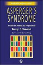 Asperger's Syndrome : Diagnosis and Support - Tony Attwood