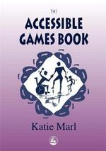 The Accessible Games Book : Time for Parachute Fun - Katie Marl