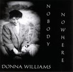 Nobody Nowhere : A Music CD - Donna Williams