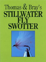 Thomas and Bray's Stillwater Fly Swotter - Gareth Thomas
