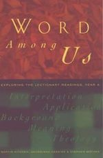 Word Among Us: Year A : Insights into the Lectionary Readings - Martin Kitchen