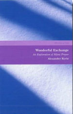 Wonderful Exchange : An Exploration of Silent Prayer - Alexander Ryrie