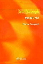 Get Through MRCGP : AKT - Dianne Campbell