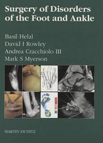 Surgery of Disorders of the Foot and Ankle - Basil Helal