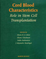 Cord Blood Characteristics : Role in Stem Cell Transplantation - Dr. Shara B. A. Cohen