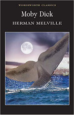 Moby Dick : Wordsworth Classics - Herman Melville
