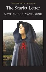 The Scarlet Letter : Wadsworth Collection - Nathaniel Hawthorne