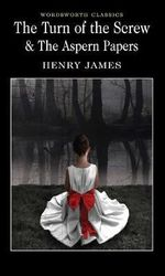 The Turn of the Screw & The Aspern Papers : Classics Library (NTC) - Henry James