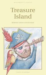 Treasure Island : Wordsworth Classics - Robert Louis Stevenson
