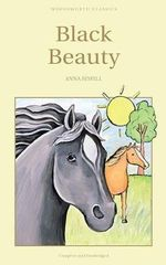 Black Beauty : Wordsworth's Children's Classics - Anna Sewell