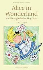 Alice in Wonderland : Wordsworth Classics - Lewis Carroll