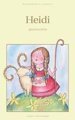 Heidi : Wordsworth Children's Classics - Johanna Spyri