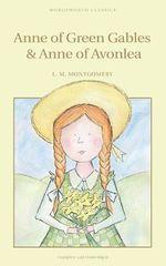 Anne of Green Gables : Anne of Green Gables Series : Book 1 - L. M. Montgomery