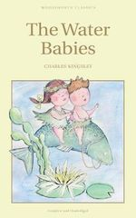 The Water Babies  - Charles Kingsley