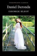 Daniel Deronda : Classics Library (NTC) - George Eliot