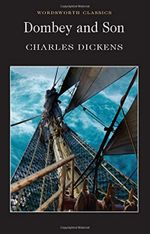 Dombey & Son : Wordsworth Classics - Charles Dickens