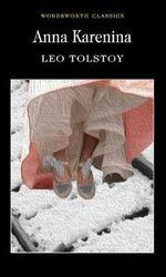 Anna Karenina : Wordsworth Classics - Leo Tolstoy
