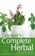 Culpeper's Complete Herbal : Wordsworth Reference - Nicholas Culpeper