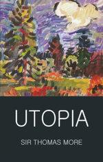 Utopia : Classics of World Literature - Saint Thomas More