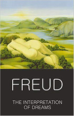 The Interpretation of Dreams : The Complete and Definitive Text - Sigmund Freud