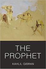 The Prophet : Wadsworth Classics of World Literature - Kahlil Gibran