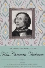 The Complete Fairy Tales : Special Editions - Hans Christian Andersen