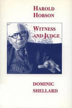 Harold Hobson : Witness and Judge - Dominic Shellard