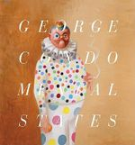 George Condo : Mental States - Will Self