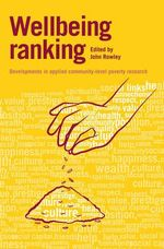 Wellbeing Ranking : Developments in Applied Community-Level Poverty Research