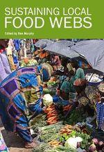 Sustaining Local Food Webs