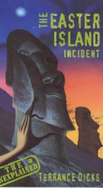 The Easter Island Incident : Unexplained S. - Terrance Dicks