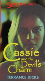 Cassie and the Devil's Charm : Second Sight S. - Terrance Dicks