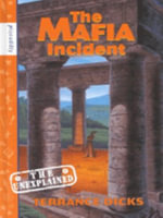 Mafia Incident : Unexplained S. - Terrance Dicks