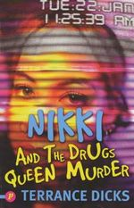 Nikki and the Drugs Queen Murder - Terrance Dicks