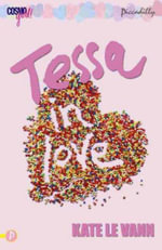 Tessa's Love Story : CosmoGirl/Piccadilly Love Stories - Kate Le Vann