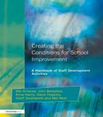 Creating the Conditions for School Improvement : A Handbook of Staff Development Activities - Mel Ainscow