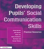 Developing Pupils' Social Communication Skills : Practical Resources - Penny Barratt
