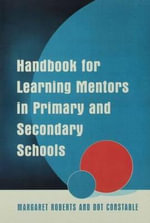 Handbook for Learning Mentors in Primary and Secondary Schools : Poems of Love & Life - Margaret Roberts
