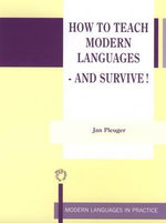How to Teach Modern Languages and Survive! - Jan Pleuger
