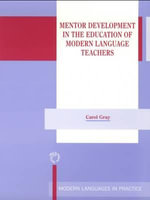 Mentor Development in the Education of Modern Language Teachers - Carol Gray