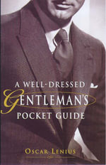 A Well-dressed Gentleman's Pocket Guide : The Handsaw, Tool of the Future - Oscar Lenius