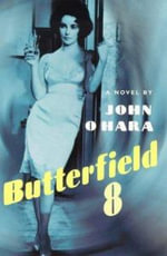 Butterfield 8 - John O'Hara