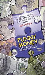 Money Talks : Priceless Quotations from Billionaires to Bankrupts - Michael Powell