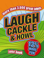 Laugh Cackle and Howl : Joke Book - Stephen Arnott