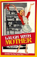 Laugh with Mother - Mike Haskins